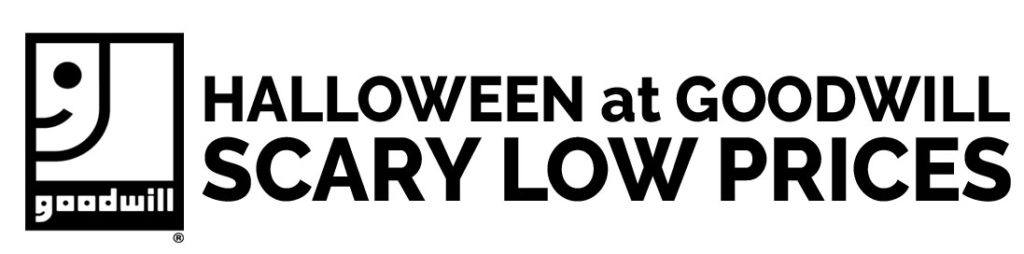 Halloween at Goodwill - Scary Low Prices